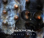 Bodycall - Somatic Turn (Re-release)