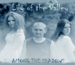 Lily of the Valley - Among the Shadows - front cover