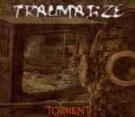 Traumatize - Torment - Front CD cover