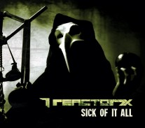 Reactor7x - Sick of It All - okładka