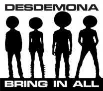 Desdemona - Bring in All - front