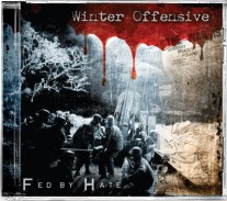 Winter Offensive - Fed by Hate