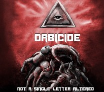 Orbicide - Not a Single Letter Altered - Cover